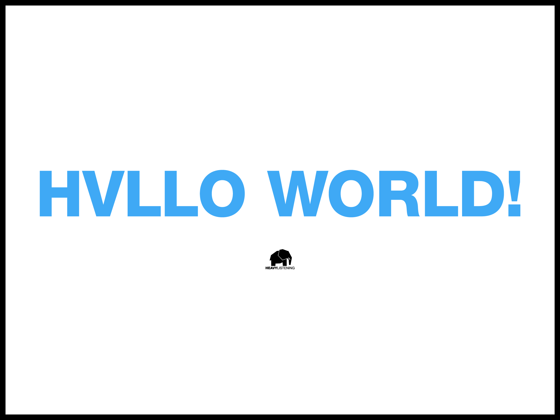 HVLLO WORLD